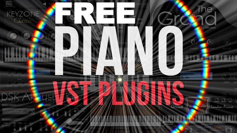 15+ Best Free Piano VST & AU Plugins in 2019 | TechRaver