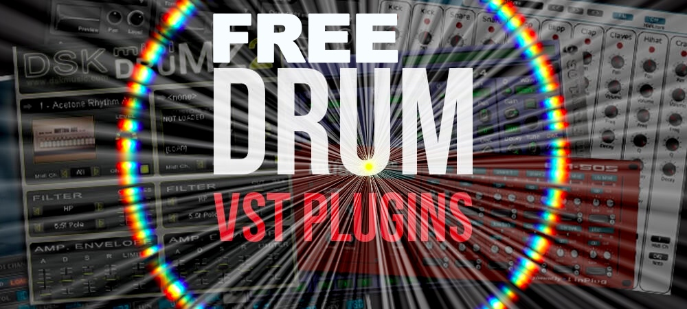 20+ Best Free Drum VST & AU Plugins in 2019 (With Download Links)