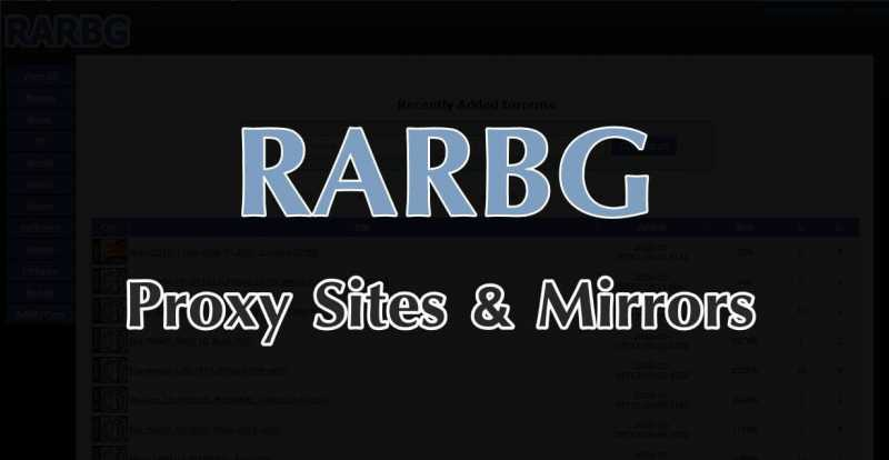 RARBG Proxy 2019: 20+ *NEW* Proxy/Mirrors List to unblock rarbg to